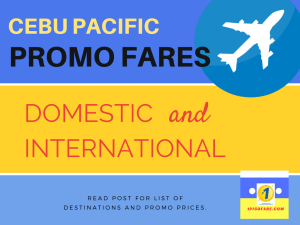 Cebu Pacific Promo Fare Details: January to May 2018