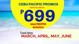 Cebu Pacific Promos as Low As 699 Pesos March to June 2018