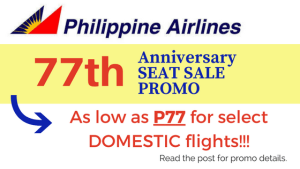 Philippine Airlines 77th Anniversary Promo AS LOW AS P77 DOMESTIC Tickets
