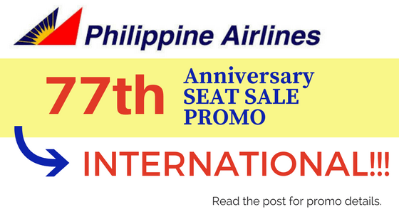 Philippine Airlines 77th Anniversary Seat Sale 2018