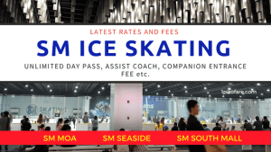 2018 SM SKATING RATES: SM MOA, SM SEASIDE, SM SOUTHMALL