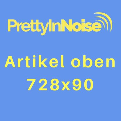 Banner in Artikel (oben) auf Pretty in Noise