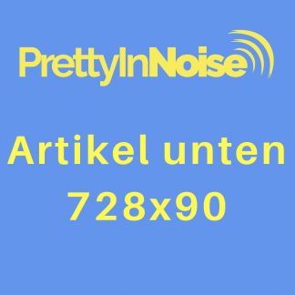 Banner in Artikel (unten) auf Pretty in Noise