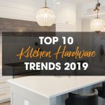 Top 10 Kitchen Hardware Trends For 2019 2020 Design