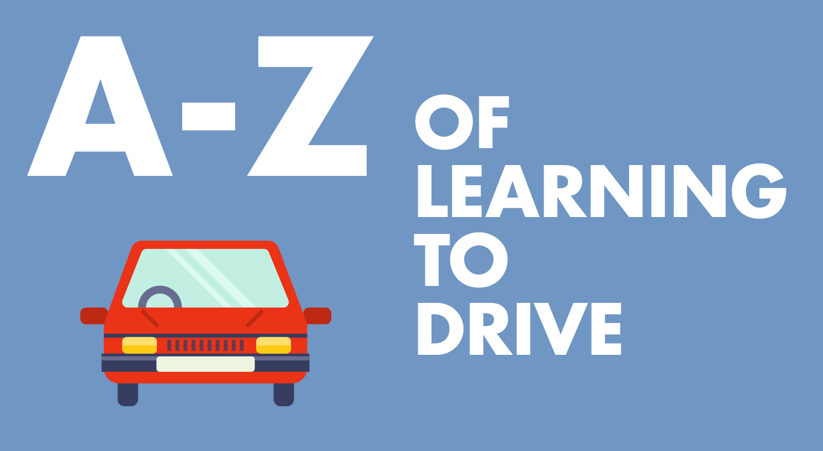 📷 Infographic: A-Z of Learning to Drive
