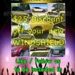 Discount off a new Windshield for all entries