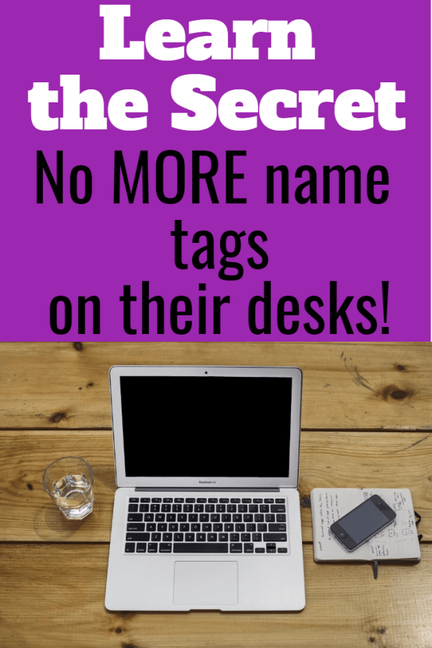 Student name tags for tables and desks. No more paper taped to the top! No more kids writing on them during lessons. Learn the secret to having names on student desks ALL Year! You will LOVE it!