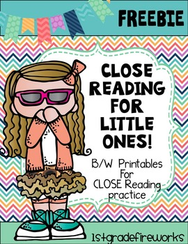 Close Reading for Little Ones! FREEBIE