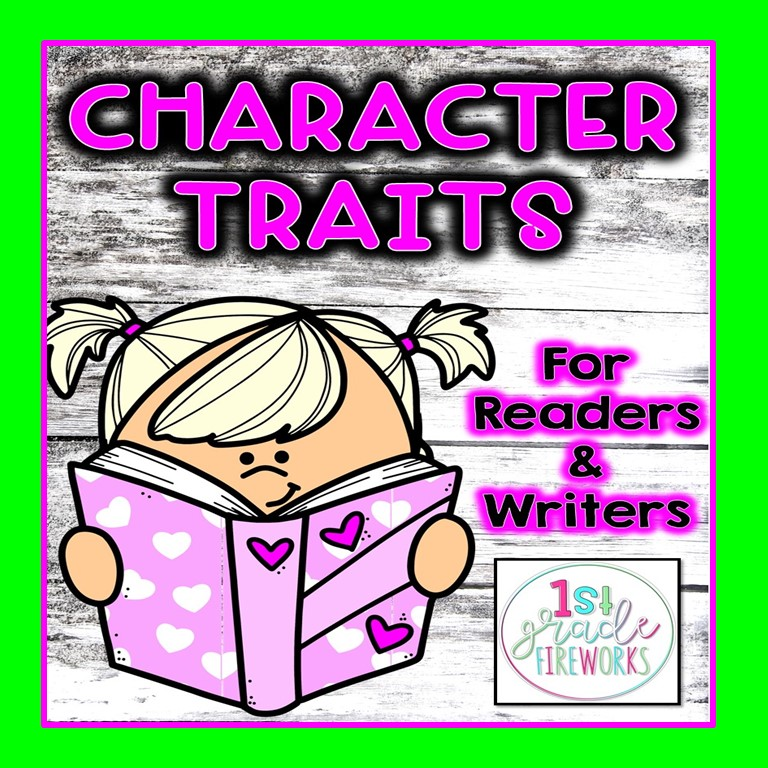 Character Traits for Reading & Writing. How to get your students interacting with story characters! 1stgradefireworks