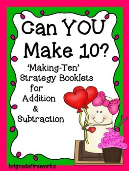 Can You Make 10? Valentine Math Canter