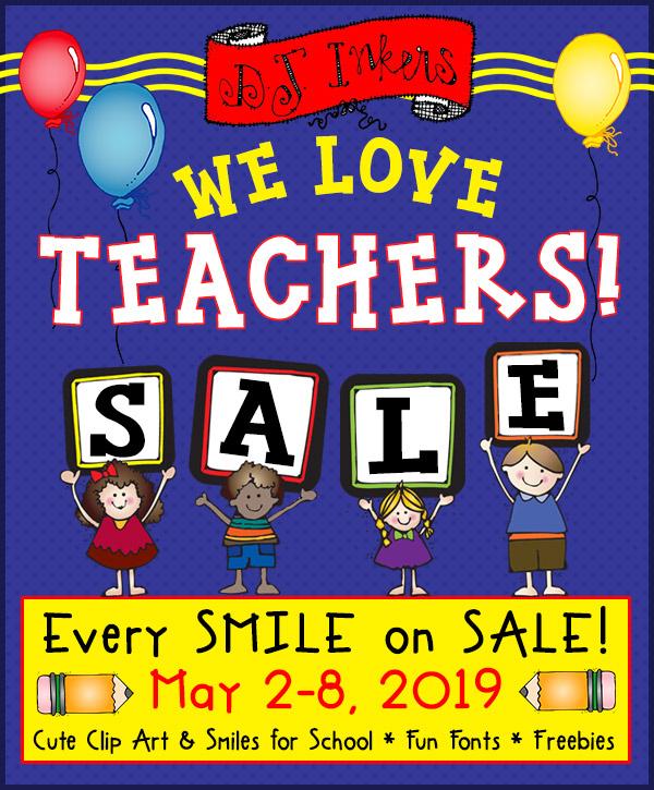DJ INKERS Teacher Appreciation SALE! May 2-8