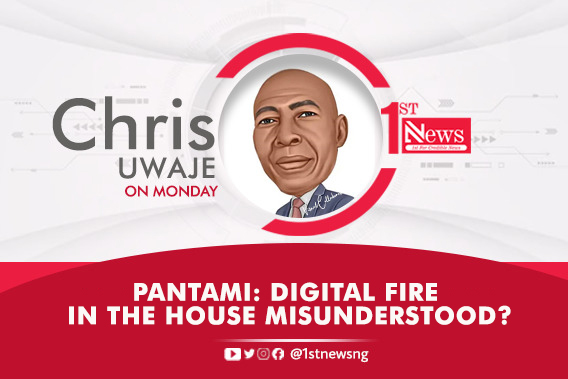Pantami: Digital fire in the house misunderstood? – Chris Uwaje