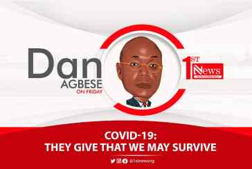 COVID-19: They give that we may survive - Dan Agbese