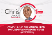 COVID-19: $10billion required to fund Brainband in 5 years - Chris Uwaje