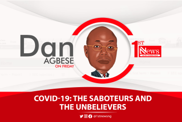 COVID-19: The saboteurs and the unbelievers - Dan Agbese