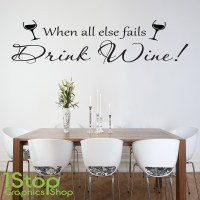 DRINK WINE WALL STICKER QUOTE - KITCHEN HAPPINESS HOME ...