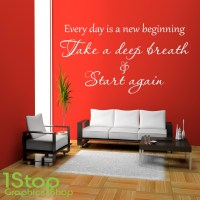 EVERY DAY IS A NEW BEGINNING WALL STICKER QUOTE - LOVE ...