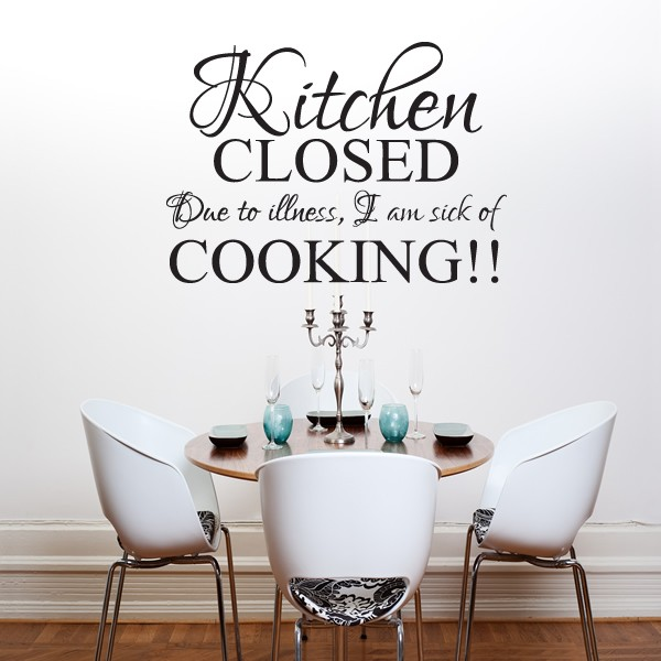 KITCHEN CLOSED WALL ART QUOTE STICKER
