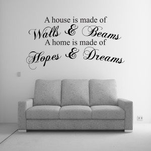 A HOUSE IS MADE OF WALLS  BEAMS WALL ART QUOTE STICKER