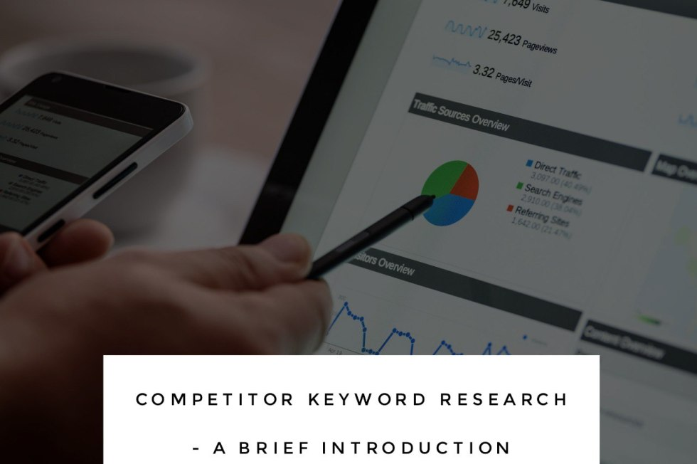 Competitor Keyword Research – Brief Introduction