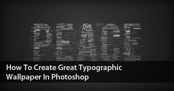 preview-create-great-typographic-wallpaper-photoshop