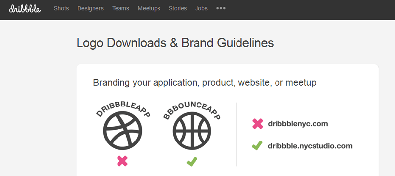 The Dribbble guideline is mostly on the do's and don'ts on the use of the logo.