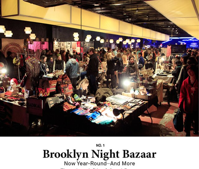 Brooklyn Night Bazaar Now Year Round And More Than Just A Very Good Party