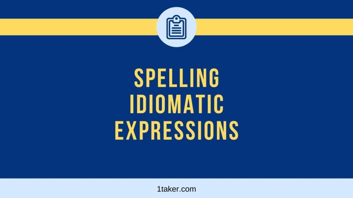 spelling and idiomatic expressions civil service exam