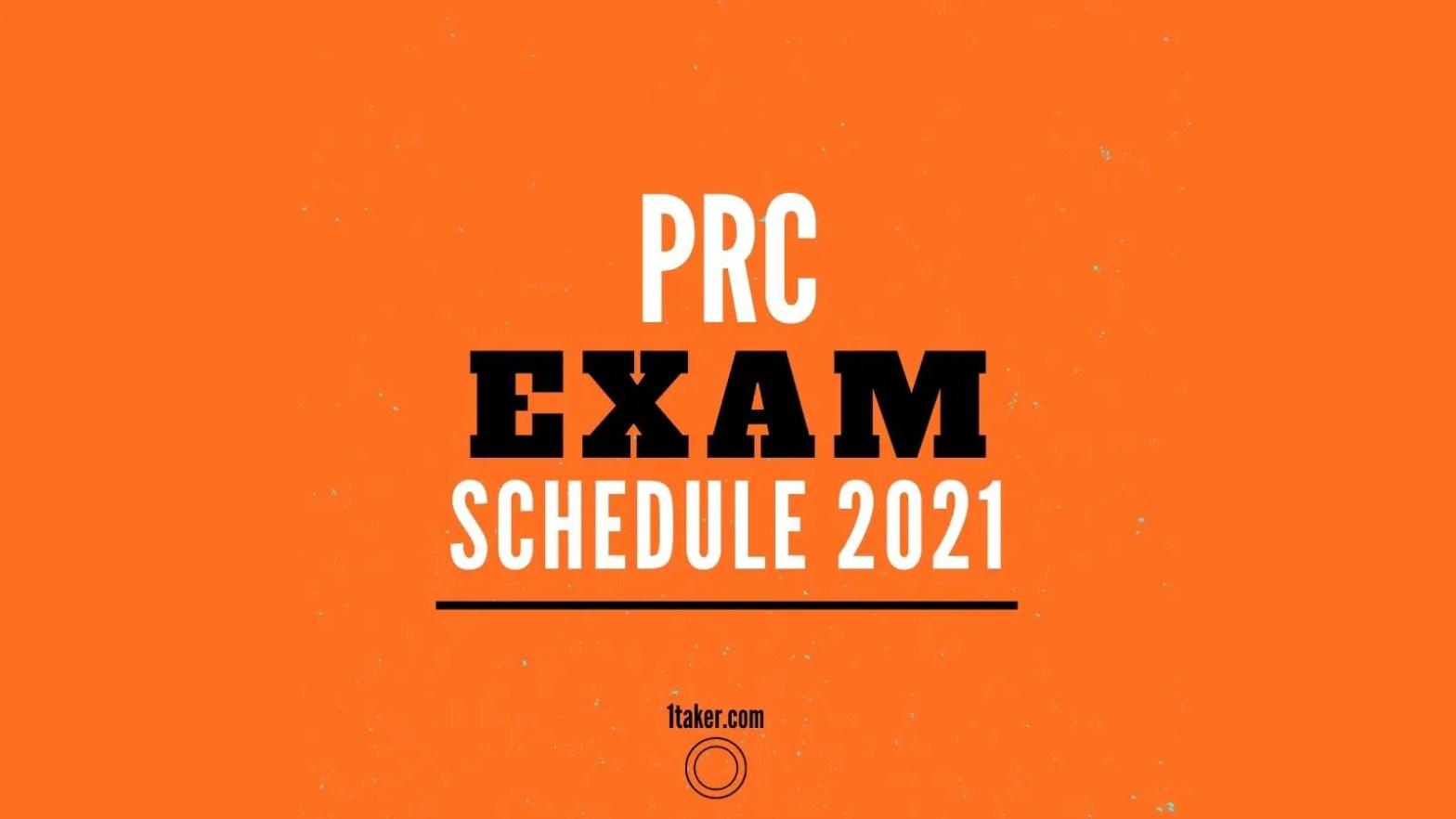 prc exams schedule 2021
