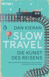 Slow Travel Dan Kieran