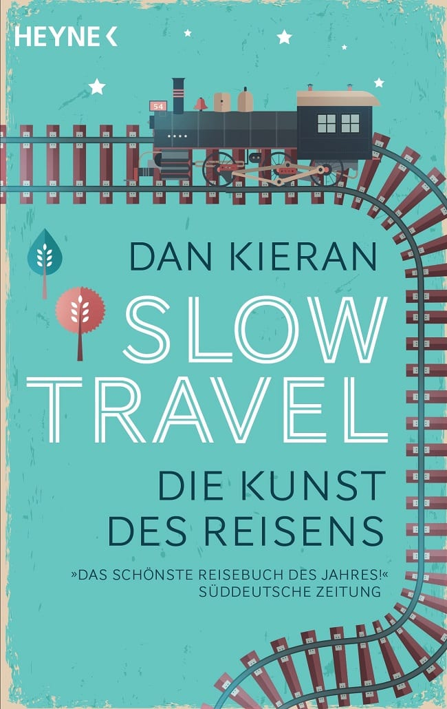 Dan Kieran Slow Travel Definition
