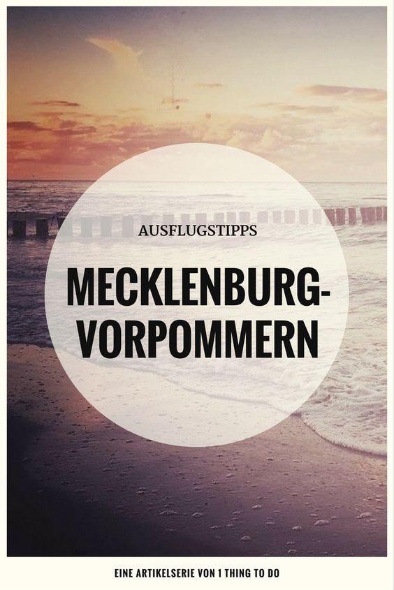 Ausflugsziele Mecklenburg-Vorpommern