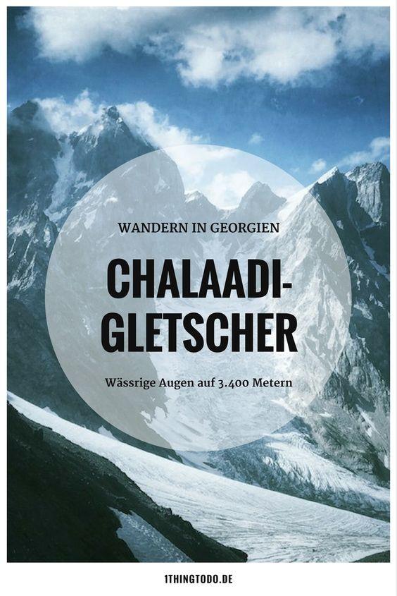 Chalaadi Gletscher