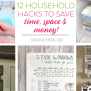 11 Household Hacks To Save Money Time And Space