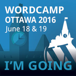 I'm going to WordCamp Ottawa 2016