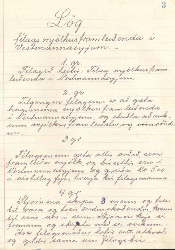 Lög Félags mjólkurframleiðenda í Vestmannaeyjum. Líklega samþykkt um 1950 (F-30/1).