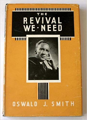The Revival We Need book by Oswald J Smith