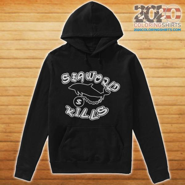 Seaworld Kills Shirt Hoodie Tank Top Sweater