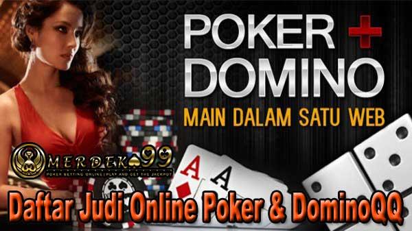 Daftar Judi Online Poker dan DominoQQ Terpercaya
