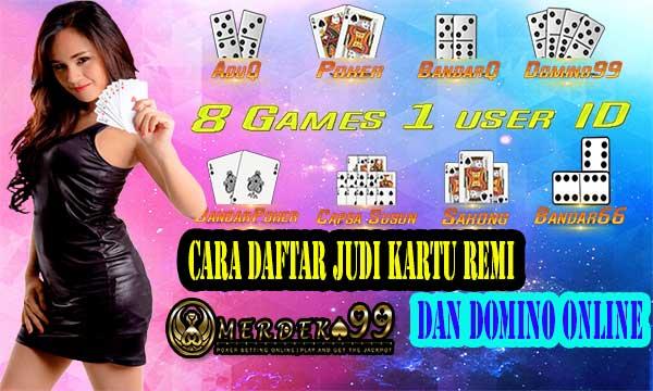 Cara Daftar Judi Kartu Remi dan Domino Online