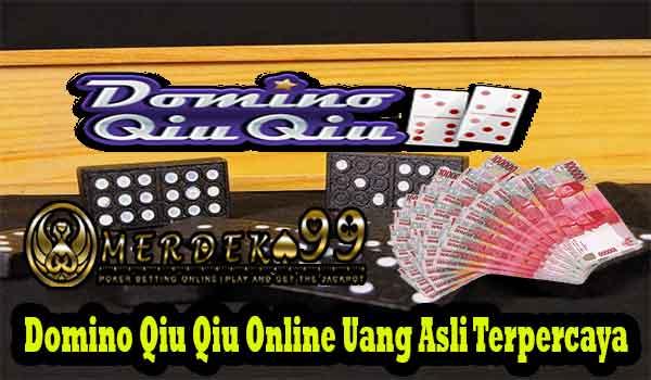Domino Qiu Qiu Online Uang Asli Terpercaya