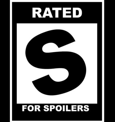 s for spoilers