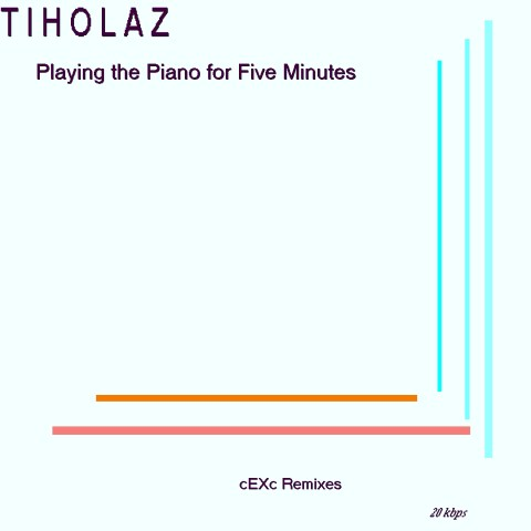 Matri Oxar – Tiholaz – Playing the Piano for Five Minutes (cEXc Remixes)