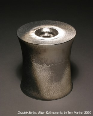 """""""Crucible Series: Silver Spill"""" ceramic by Tom Marino"""
