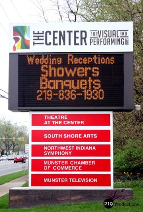 Munster Center for Visual and Performing Arts Sign