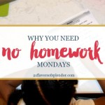 Why You Need No Homework Mondays