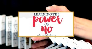 Learning The Power Of Saying No