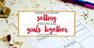 Marriage and Money: Setting Financial Goals Together