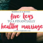 5 Keys To A Financially Healthy Marriage