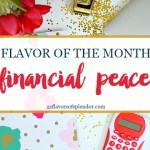 Flavor Of The Month Financial Peace